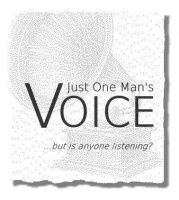 Just One Man's VOICE